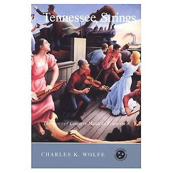 Cordes de Tennessee: L'histoire de la musique Country dans le Tennessee (Tennessee trois étoiles livres)