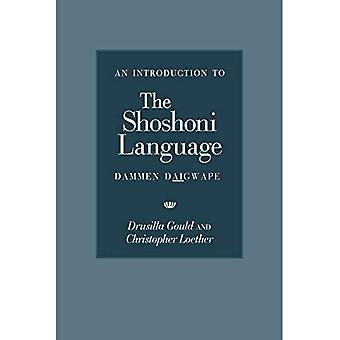 An Introduction to the Shoshoni Language