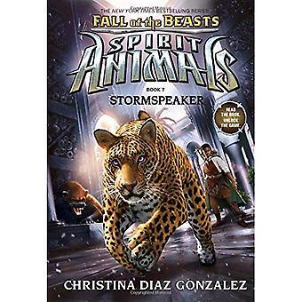 Queda das bestas 7: Stormspeaker - espírito animais 7 (Hardback)