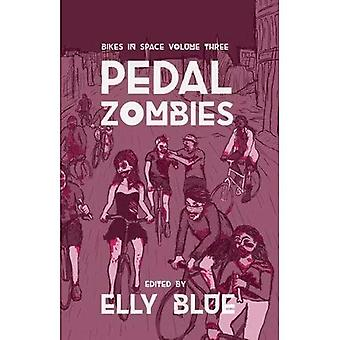 Pedal Zombies : Bikes in Space Volume 3