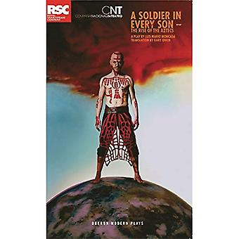 A Soldier in Every Son: The Rise of the Aztecs (Oberon Modern Plays)