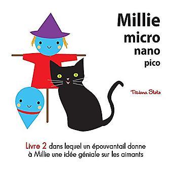 Millie Micro Nano Pico Livre 2 Dans Lequel Un Epouvantail Donne un Millie Une Idee Geniale Sur Les Aimants