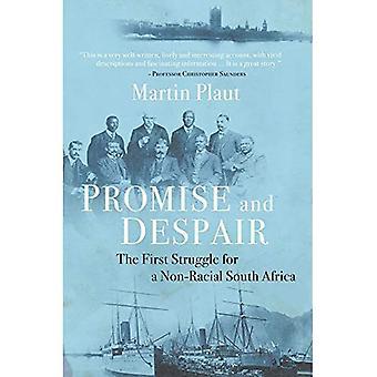 Promesa y la desesperación: la primera lucha de una Sudáfrica no Racial