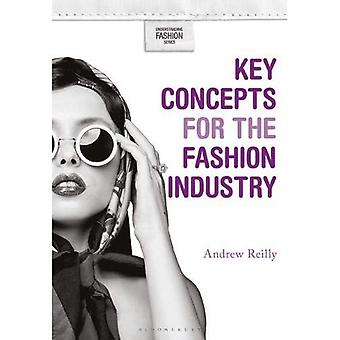 Key Concepts for the Fashion Industry (Understanding Fashion)