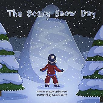 Der unheimlich Snow Day: Eine Geschichte mit einer Moral
