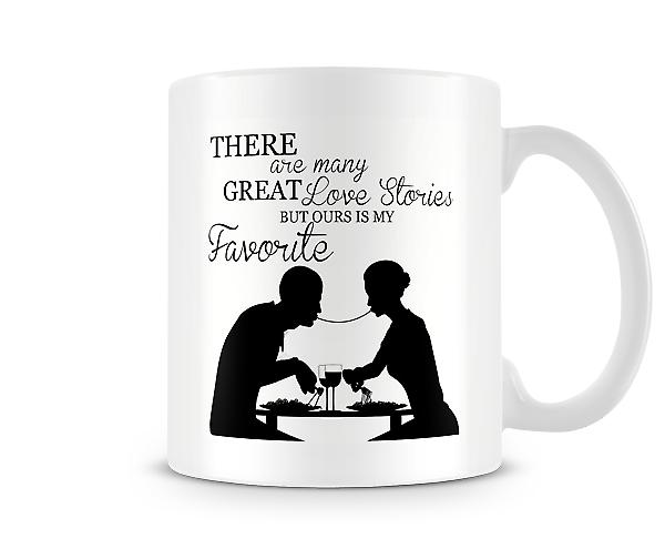 There Are Many Great Love Stories Mug