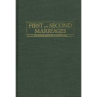 First and Second Marriages. by BensonVon Der Ohe & Elizabeth