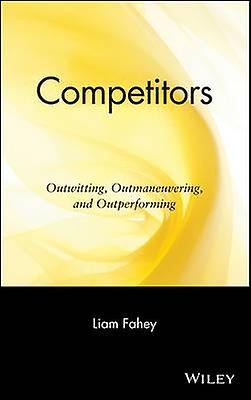 Competitors Outwitting Outhommeeuvebague and Outperforming by Fahey & Liam