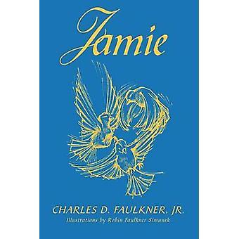 Jamie av Faulkner & Charles D. & Jr.