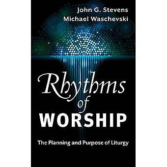 Rhythmen der Anbetung von Stevens & John G.