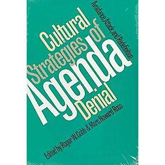 Estrategias culturales de Agenda negación evitación ataque y redefinición de Cobb y Roger W.