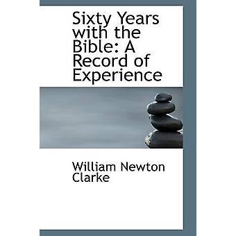ستين عاماً مع سجل الكتاب المقدس بالخبرة بكلارك & وليام نيوتن