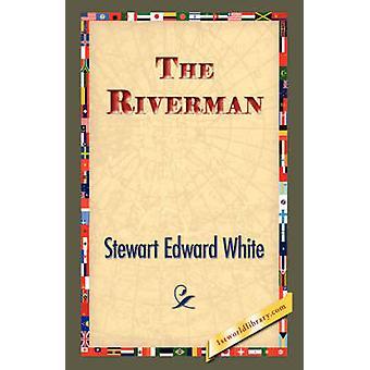 El Riverman por blanco de Stewart Edward &