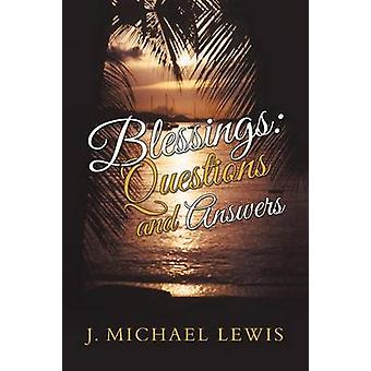 Blessings Questions and Answers by Lewis & J. Michael