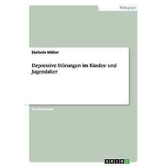 Depresivo Strungen im Kindes und Jugendalter por Müller y Stefanie