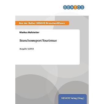 Branchenreport Tourismus by Hofstetter & Markus