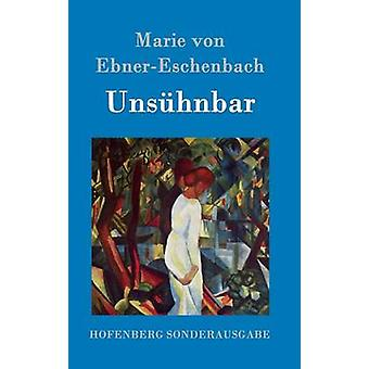 Unshnbar by Marie von EbnerEschenbach