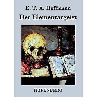 An der Elementargeist af E. T. A. Hoffmann