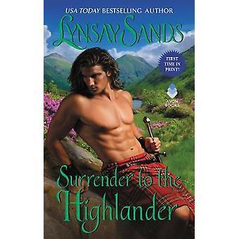 Render-se ao Highlander por Lynsay Sands-9780062468987 livro