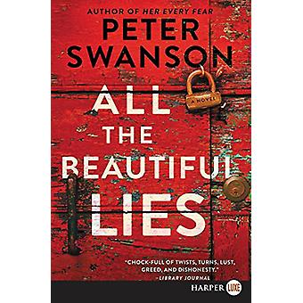 All the Beautiful Lies by Peter Swanson - 9780062791504 Book