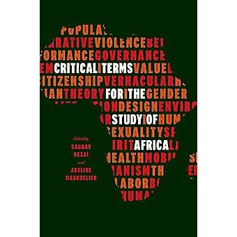 Critical Terms for the Study of Africa by Critical Terms for the Stud