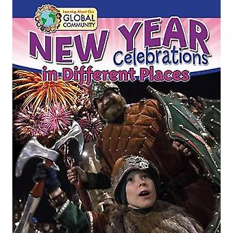 New Year Celebrations in Different Places by Robin Johnson - 97807787