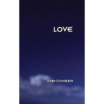 Love by John Cowburn - 9780874626599 Book