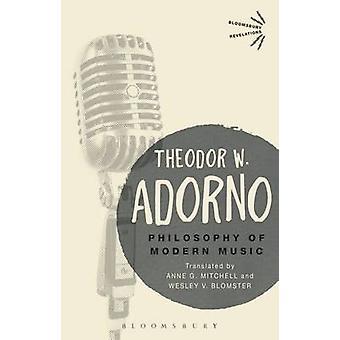 Philosophy of Modern Music by Theodor W. Adorno - 9781474288866 Book
