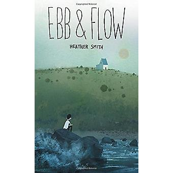 Ebb and Flow by  -Heather Smith - 9781771388382 Book
