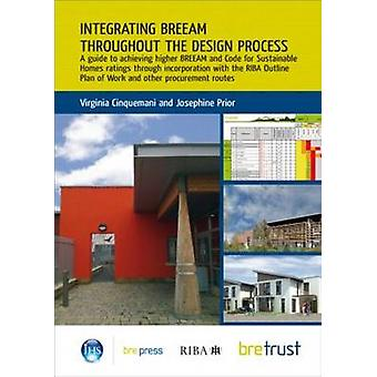 Integrating BREEAM Throughout the Design Process - A Guide to Achievin