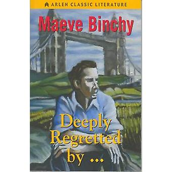 Deeply Regretted By... by Maeve Binchy - 9781903631706 Book