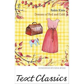 Dresses Of Red And Gold by Robin Klein - 9781925498332 Book
