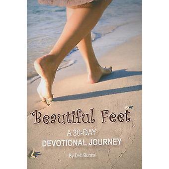 Beautiful Feet - A 30-Day Devotional Journey by Deb Burma - 9780758627