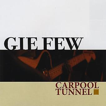 Gie, die nur wenige - Fahrgemeinschaft Tunnel [CD] USA importieren