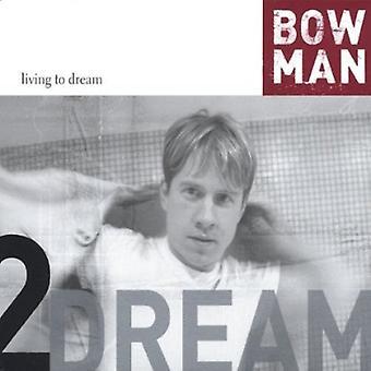 Bowman - Leben zum Traum [CD] USA import