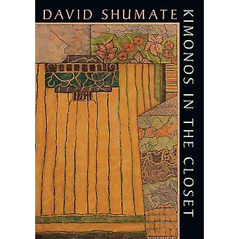 Kimonos in the Closet by David Shumate - 9780822962649 Book