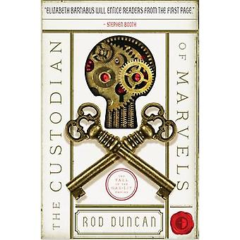 The Custodian of Marvels by Rod Duncan - 9780857665010 Book