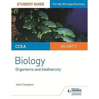 CCEA as Biology Student Guide - Unit 2 - Organisms and Biodiversity - Un