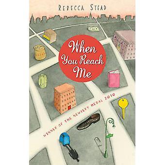 Wanneer je Me bereiken door Rebecca Stead - 9781849392129 boek