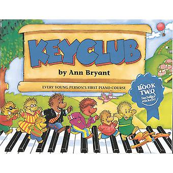 Keyclub Pupil's Book 2 - (Piano) by Ann Bryant - 9780571535590 Book