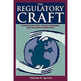 Reglerande hantverk - kontrollera risker - problemlösning- och Mana