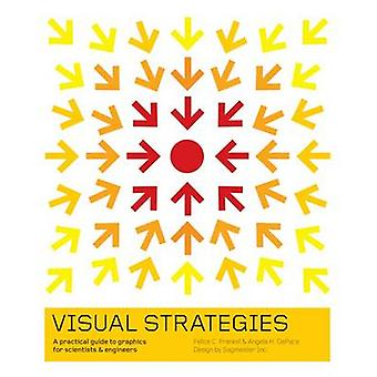 Visual Strategies - A Practical Guide to Graphics for Scientists and E