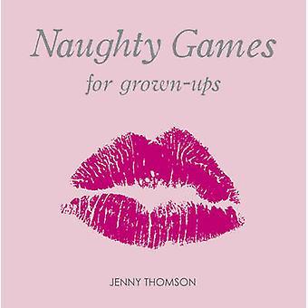 Jeux coquins pour adultes par Jenny Thomson - livre 9781840244328