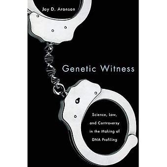 Genetiske vidne: Videnskab, lovgivning og kontroverser i forbindelse med DNA profilering