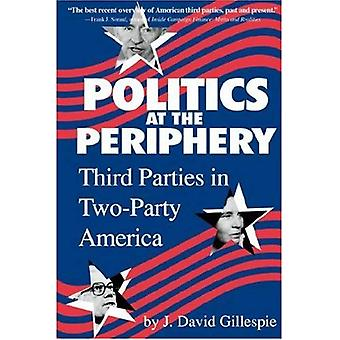 Politik i periferin: tredje parter i tvåpartisystem Amerika