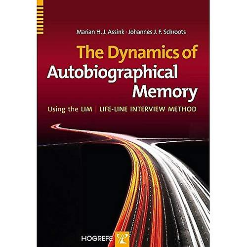 The Dynamics of Autobiographical Memory Using the LIM   Lifeline Interview Method