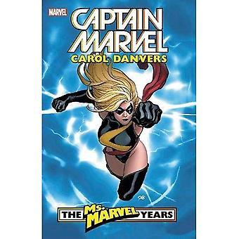 Capitan Marvel: Carol Danvers - il ms. Marvel anni vol. 1