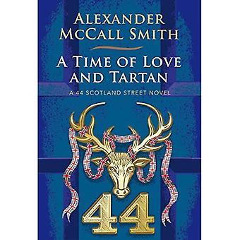 A Time of Love and Tartan: A 44 Scotland Street Novel - 44 Scotland Street