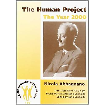 The Human Project: the Year 2000: With an Interview by Giuseppe Grieco