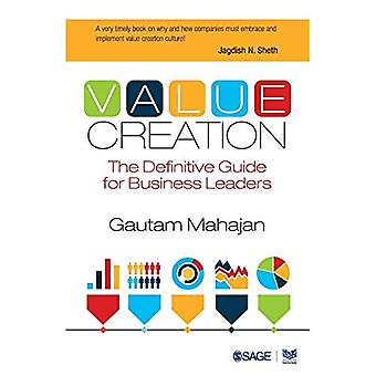 Création de valeur: The Definitive Guide les dirigeants d'entreprise